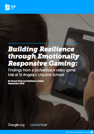 Building Resilience through Emotionally Responsive Gaming: Findings from a biofeedback video game trial at St Angela's Ursuline School
